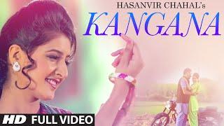Kangana Latest Punjabi Songs 2015 | Hasanvir Chahal | T-Series Apnapunjab