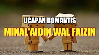 UCAPAN ROMANTIS MINAL AIDIN WAL FAIZIN MENYENTUH 😊