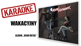 "KARAOKE ""Wakacyjny"" | NOCNY KOCHANEK | album: Hewi Metal"
