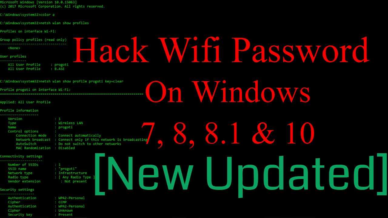 How To Hack WiFi Password ON WINDOWS 7,8,8 1 AND 10 Using Command Prompt  (CMD) [NEW 2017 Updated]
