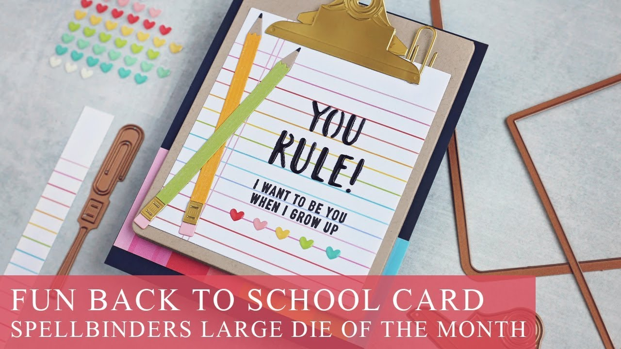 Fun Back to School Card | Spellbinders August 2019 Large Die of the