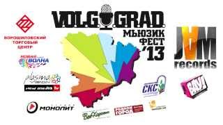 V.O.L.G.O.G.R.A.D. МЬЮЗИК ФЕСТ 2013 (ПРОМО by JAM RECORDS)(, 2013-10-19T14:08:52.000Z)