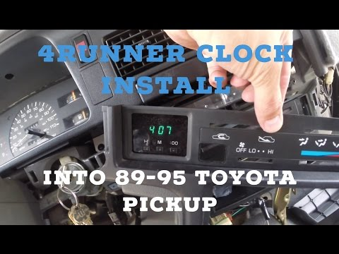 How To Install 4Runner Clock Into 89-95 Toyota Pickup (lower Dash Disassembly)
