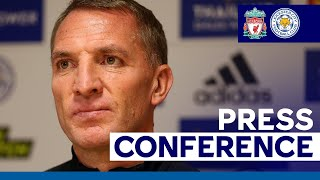 'We Need To Be Efficient And Aggressive' - Brendan Rodgers | Liverpool vs. Leicester City