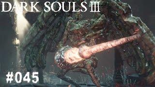 DARK SOULS 3 | #045 - Noch tiefer? | Let's Play Dark Souls 3 (Deutsch/German)