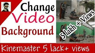 How to remove, replace or change video background without green screen || video layer kinemaster