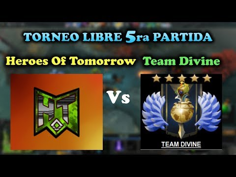 Heroes Of Tomorrow Vs Divine Team (Torneo Libre)   Dota 2