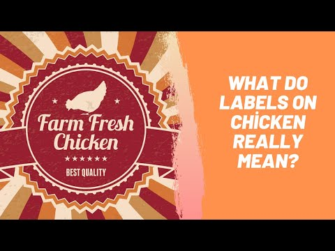 What Do Labels On Chicken Really Mean