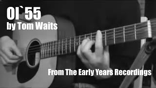 Ol' 55 by Tom Waits - Cover