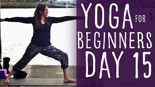 22 Minute Yoga For Beginners 30 Day Challenge Day 15 With Fightmaster Yoga