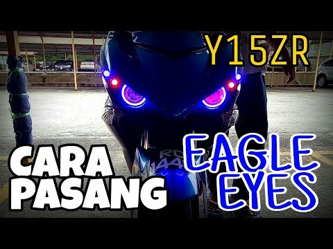 #243 TUTORIAL PASANG EAGLE EYE Y15ZR || VLOGMALAYSIA