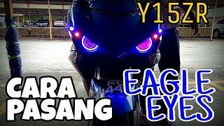 vuclip #243 TUTORIAL PASANG EAGLE EYE Y15ZR || VLOGMALAYSIA