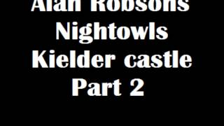 Alan robsons nightowls Kielder Castle part 2