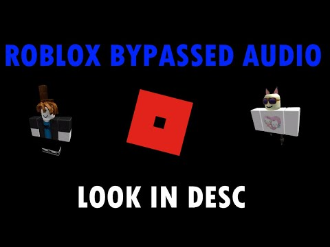 Roblox Bypassed Audios June 2019