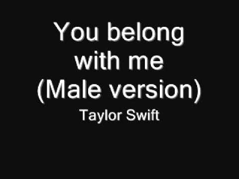 You Belong with me(Male version) - Taylor Swift