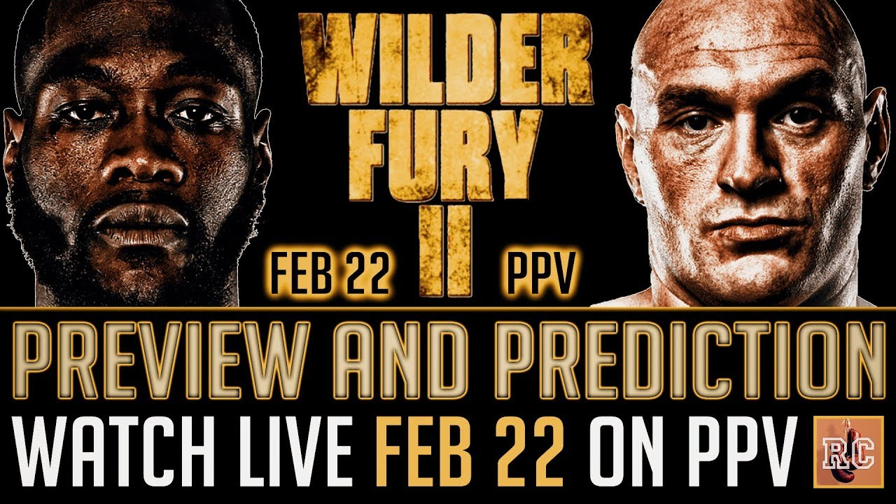 How to watch Wilder-Fury 2: PPV info, fight time, odds