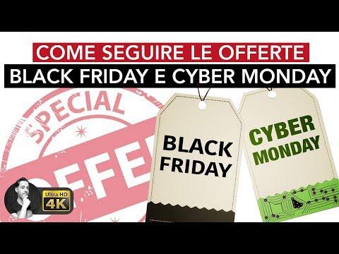 BLACK FRIDAY & CYBER MONDAY | Come non perdervi le offerte!