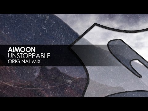 Aimoon - Unstoppable