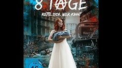 8 Tage - 1. Staffel (Official Trailer deutsch) DVD & Blu-ray am 5. März 2020