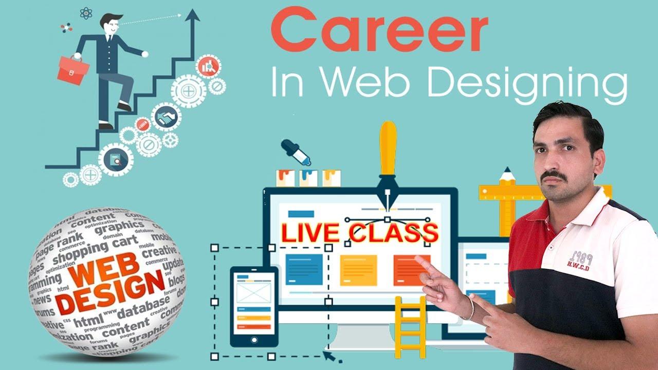 Website Designing Web Designer Website Making Careers In India Scope Courses Live Demo Youtube