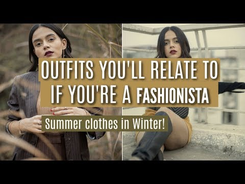 Outfits You'd Relate To If You're A TRUE FASHIONISTA!   Summer Clothes in Winter!   Komal Pandey