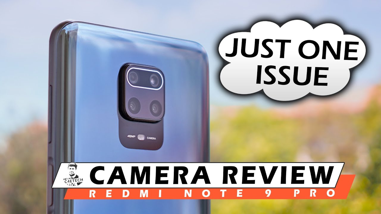 Just 1 Issue Stops the Redmi Note 9 Pro Camera from being Great! - Camera Review