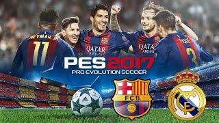 PES 2017 Barcelona vs Real Madrid Champions League PS4   Juego Final.
