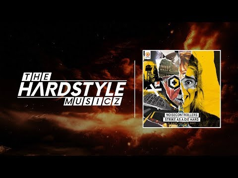 Noisecontrollers - Strike As A Die Hard (Official Q-Base 2017 Anthem) (Pro Mix)