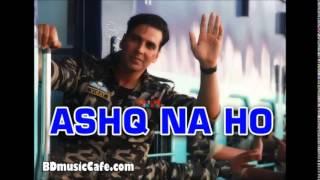 Ashq Na Ho full song by Holiday 2014