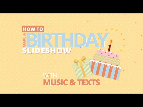 how-to-make-a-birthday-video