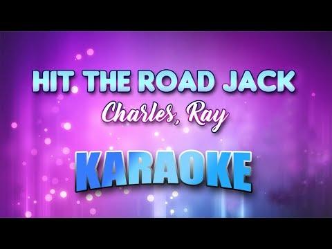 Charles, Ray - Hit The Road Jack (Karaoke version with Lyrics)