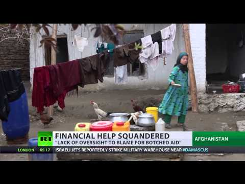 Botched Aid: Audit shows US money vanishes in Afghanistan