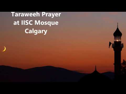Taraweeh Prayer - IISC Mosque Calgary - Ramadan 2017 - Night 1