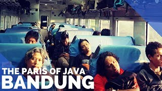THE PARIS OF JAVA - YOGYAKARTA TO BANDUNG ON THE TRAIN & BRAGA STREET - FIRST WORLD TRAVELLER