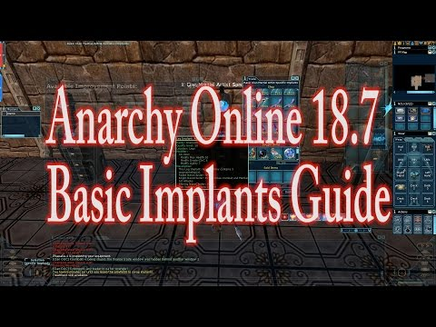 ANARCHY ONLINE 18.7  A BASIC IMPLANTS GUIDE (1080p60 Gameplay / Walkthrough)
