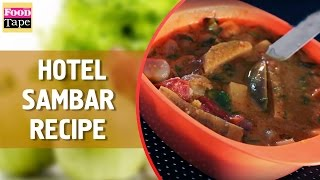 Hotel Sambhar - How To Make Hotel Style Sambar By Chef Raj Mohan Recipes
