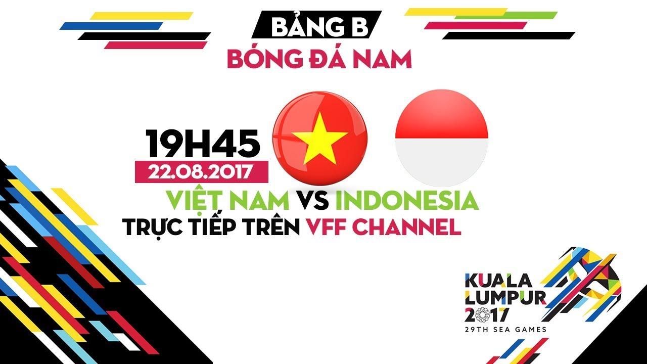 FULL I U22 VIỆT NAM vs U22 INDONESIA | BẢNG B SEA GAMES 29
