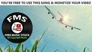 (Royalty Free Music) Birds in Flight | Download Free & monetize your video | FMS