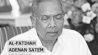 Adenan Satem meninggal dunia