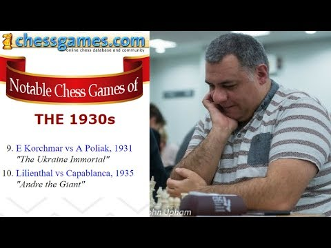 """Brilliant Chess Games : Chessgames.com """"best of the best"""" Chess Games - the 1930s - Part 5 of 5"""