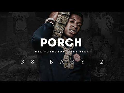 Porch(Nba YoungBoy x Omb Peezy Type Beat 2017)(Prod. Jay Bunkin)
