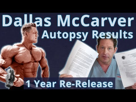 Dallas McCarver Autopsy Results - Doctor's Analysis - 1 Year Re-Release