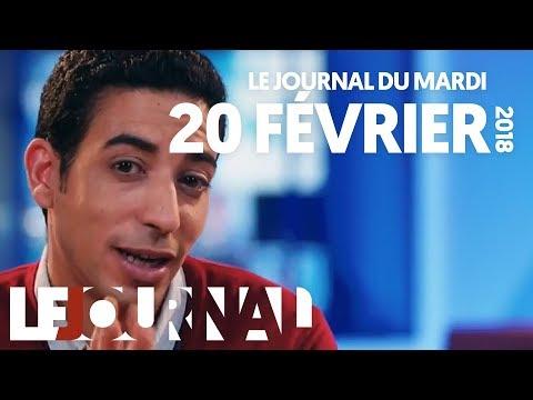 LE JOURNAL - MARDI 20 FEVRIER 2018