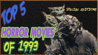 Christian's Top Five Horror Movies of 1993 ||  Special Edition