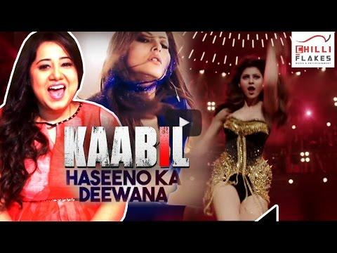 Haseeno Ka Deewana Full Song - Kabil 2016-Singer Payel Dev Live