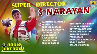 Super Director S.Narayan   Film Hit Songs   Kannada Best Selected Songs   Jhankar Music