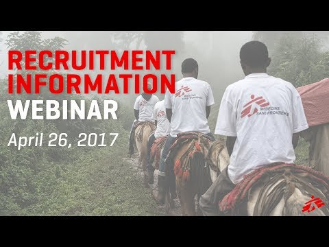 Doctors Without Borders LIVE Recruitment Webinar 4/26/2017
