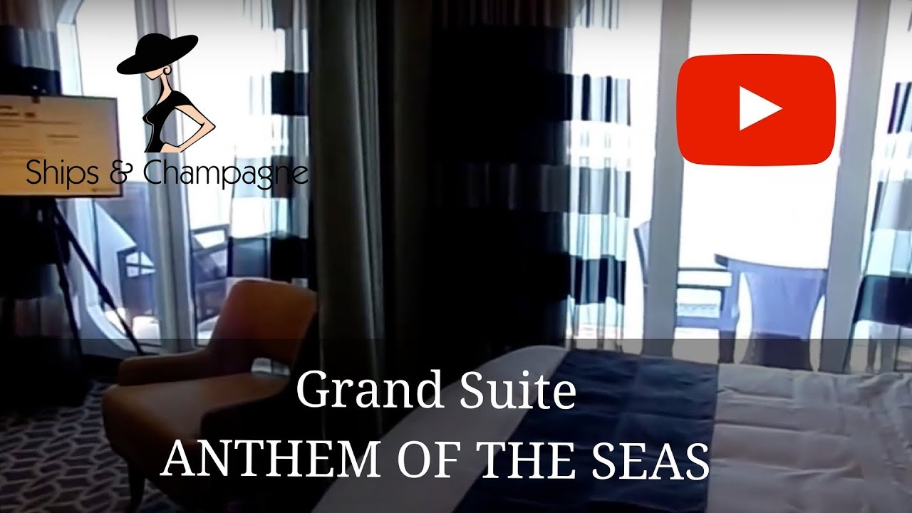 Anthem Of The Seas Tour Of The Grand Suite Youtube