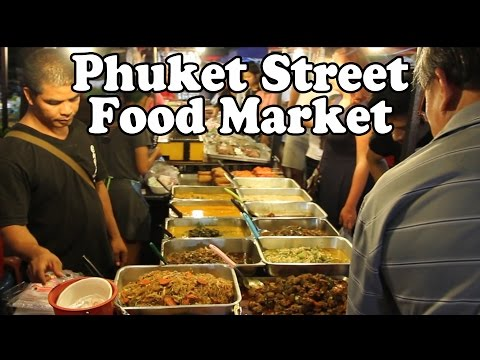 Thai Street Food in Phuket Thailand. Banzaan Night Market in Patong Phuket: Cheap & Tasty Food