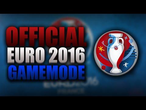OFFICIAL EURO 2016 GAMEMODE!!!